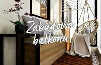 Zabudowa balkonu. Co musisz o niej wiedzieć?