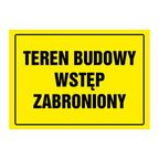 Znak informacyjny TEREN BUDOWY WSTĘP WZBRONIONY wys. 24 cm