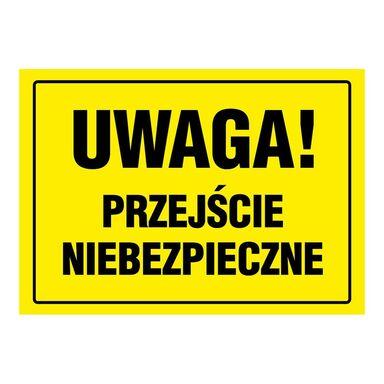 Znak informacyjny PRZEJŚCIE NIEBEZPIECZNE 24 x 33 cm