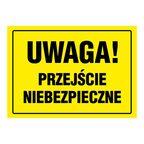 Znak informacyjny PRZEJŚCIE NIEBEZPIECZNE wys. 24 cm