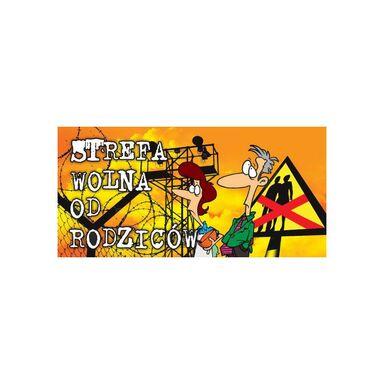 Zawieszka na klamkę STREFA WOLNA OD RODZICÓW  20 x 0.2 cm