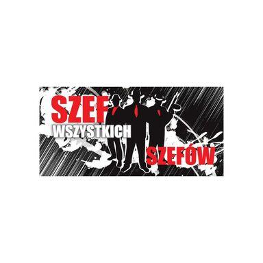 Tabliczka SZEF WSZYSTKICH SZEFÓW  20 x 9 cm
