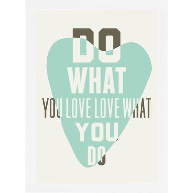 Obraz DO WHAT YOU LOVE 24