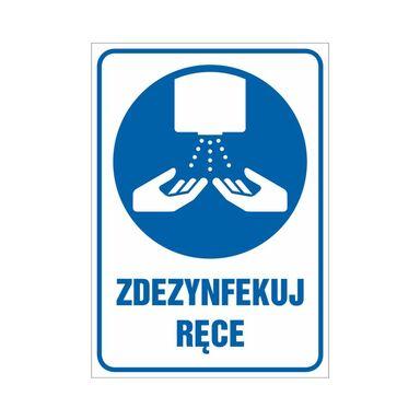 Znak informacyjny ZDEZYNFEKUJ RĘCE 10.5 x 14.8 cm